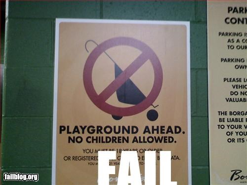 Playground Fail sign was posted by a playground