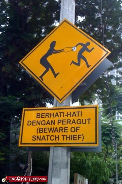 beware caution signs snatch thief warning