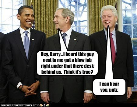 Hey, Barry...I heard this guy next to me got a blow job right under that there desk behind us. Think it's true? I can hear you, putz.