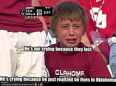 He's not crying because they lost.     He's crying because he just realized he lives in Oklahoma