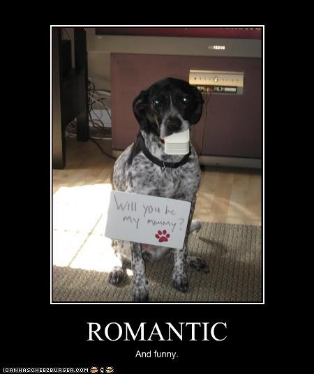 ROMANTIC And funny.