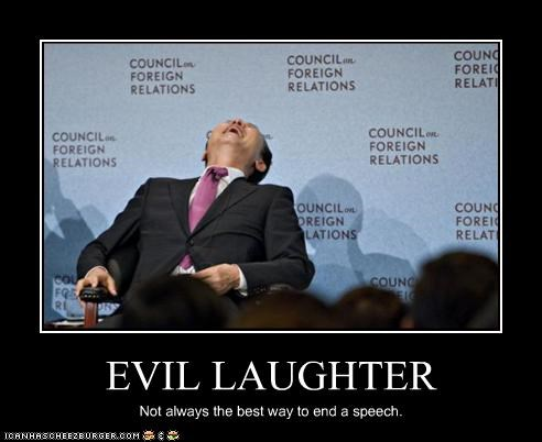 council on foreign relations evil laughter speech