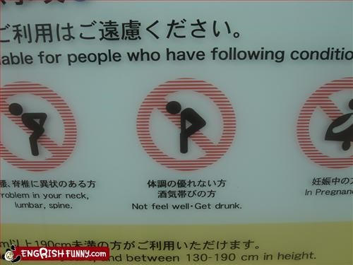 "Good advice ""Not feel well. Get drunk."" Ride guidelines for a roller coaster at Space World, Japan."