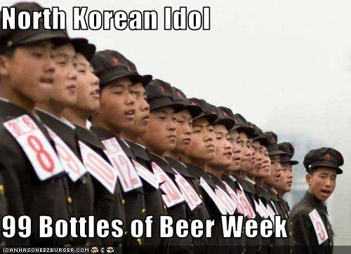 North Korean Idol 99 Bottles Of Beer Week