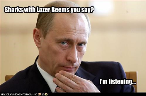 Sharks with Lazer Beems you say? I'm listening...