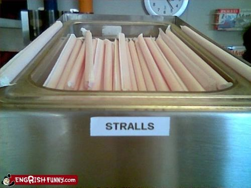 Stralls We gots us some stralls here y'all.
