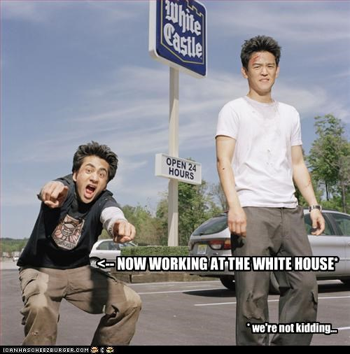 <-- NOW WORKING AT THE WHITE HOUSE* * we're not kidding...