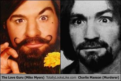 The Love Guru (Mike Myers) Totally Looks Like Charlie Manson (Murderer)