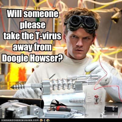 Will someone please take the T-virus away from Doogie Howser?