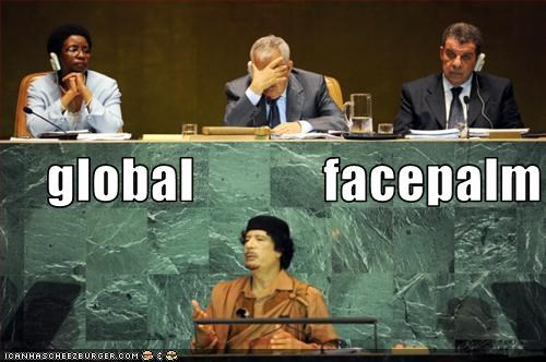 facepalm libya muammar al-gaddafi un United Nations
