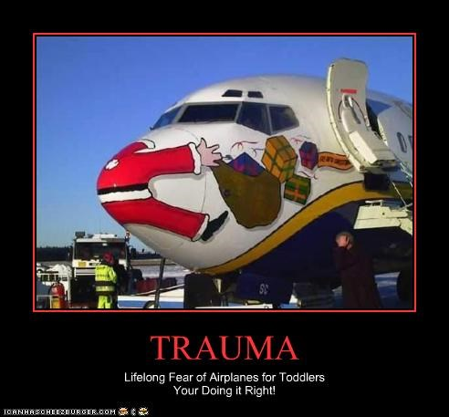 TRAUMA Lifelong Fear of Airplanes for Toddlers Your Doing it Right!