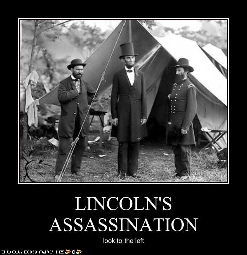 LINCOLN'S ASSASSINATION look to the left
