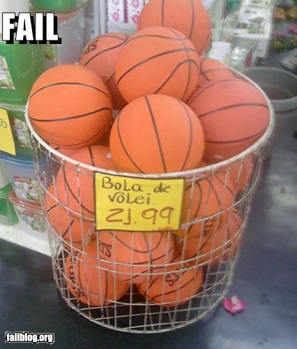 """Volleyball FAIL """"Bola de vôlei 21.99"""" But since it is written in Brazilian Portuguese, let me translate it for you: """"Volleyball 21.99""""."""