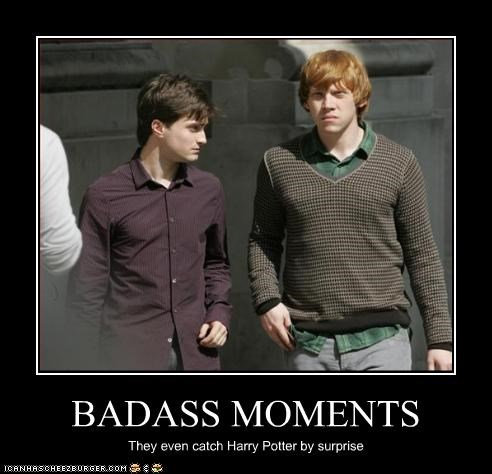 BADASS MOMENTS They even catch Harry Potter by surprise
