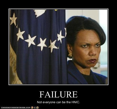 FAILURE Not everyone can be the HNIC.