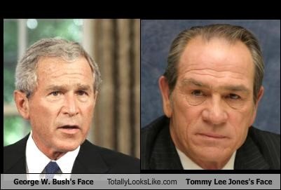 George W Bush S Face Totally Looks Like Tommy Lee Jones S Face