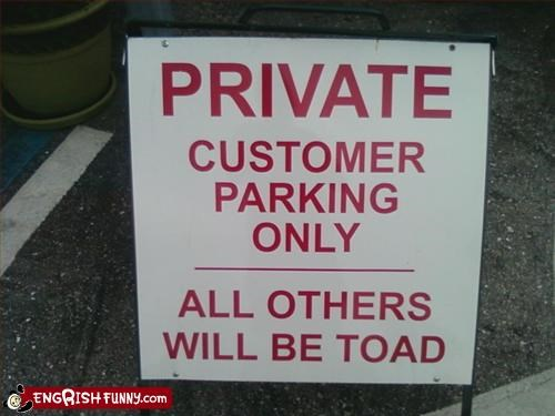cars,customers,g rated,parking,private,toad,towed