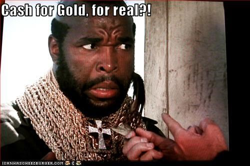 cash,gold,jewellry,money,mr t