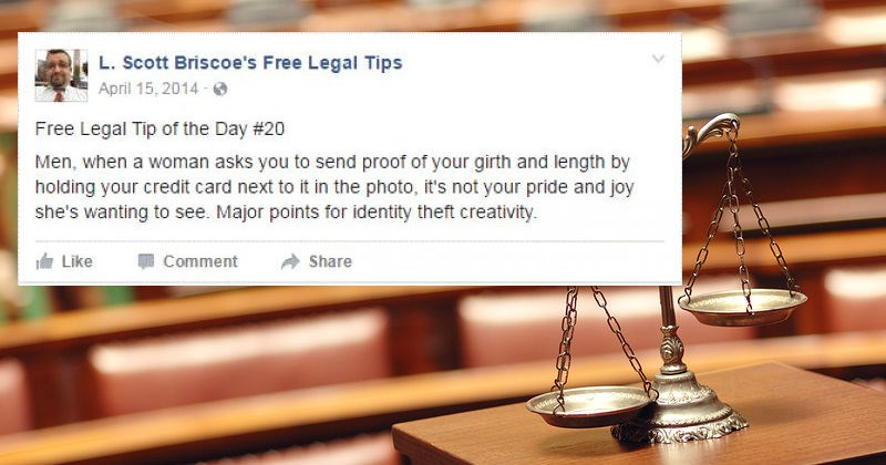 Funny lawyer is sharing tons of ridiculous legal advice through his Facebook page.