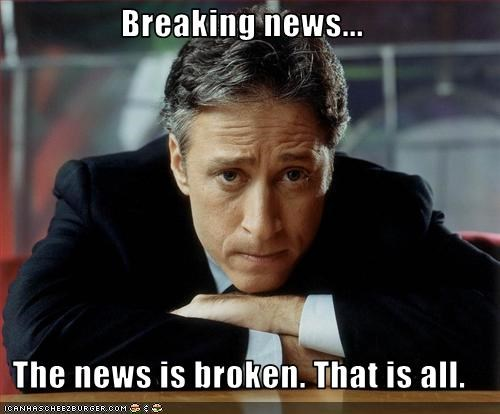 broken,jon stewart,news,Sad,the daily show