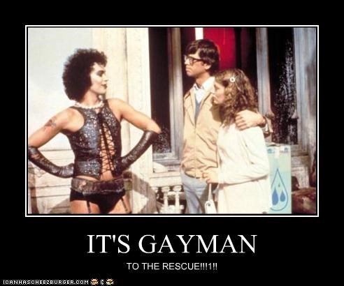 IT'S GAYMAN TO THE RESCUE!!!1!!