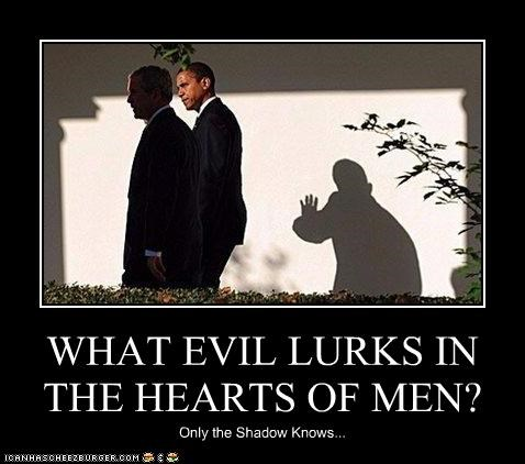 barack obama,democrats,evil,george w bush,president,Republicans,the shadow
