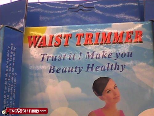What's better than being beauty healthy? Imported waist-trimmers from the 99 Cent Store.
