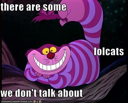 alice in wonderland drugslots-and-lots-of-drugs lolcats The Cheshire Cat - 2764432896