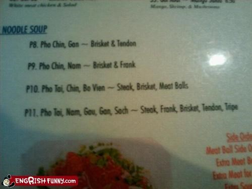 Yes i'd like some frank please. Entire menu had Frank instead of flank, good food though.