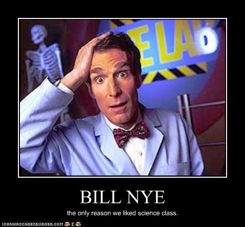 bill nye,crazy,school,science