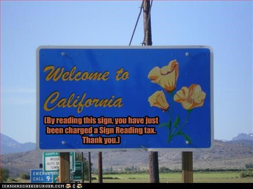 california signs state signs taxes - 2806451712