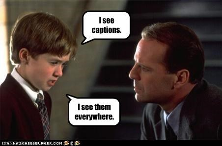 bruce willis captions haley joel osment the sixth sense - 2815186944