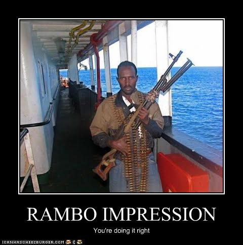 RAMBO IMPRESSION You're doing it right