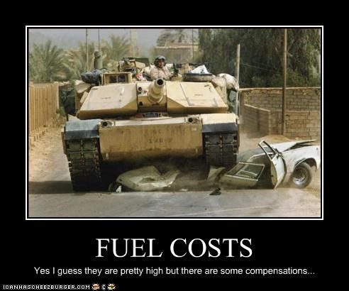 FUEL COSTS Yes I guess they are pretty high but there are some compensations...