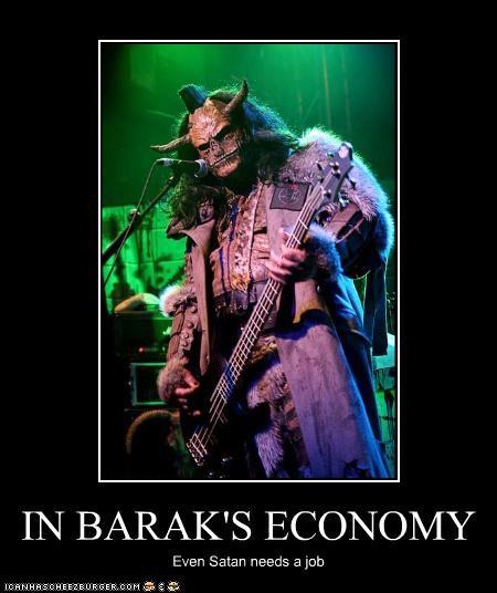 IN BARAK'S ECONOMY Even Satan needs a job