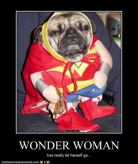 WONDER WOMAN has really let herself go...