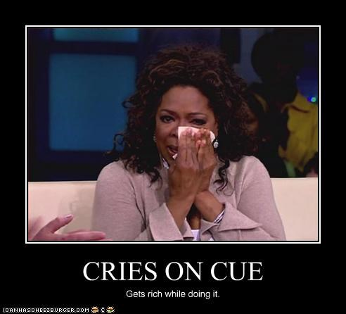 cry doing it right Oprah Winfrey rich talk shows