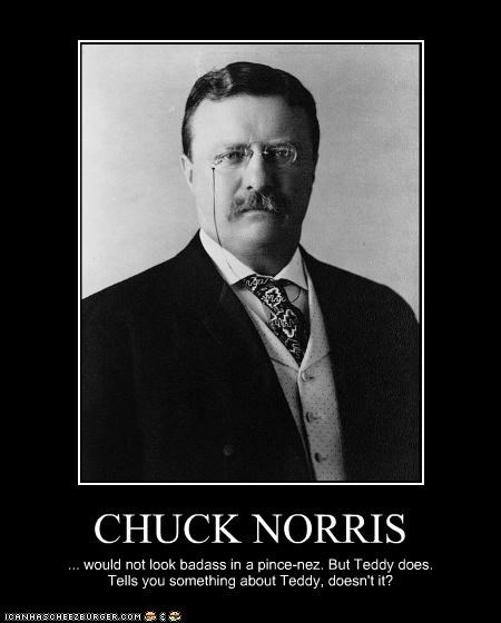 chuck norris Historical president Republicans Theodore Roosevelt tough - 2880774656