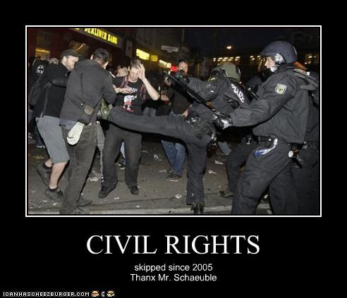 CIVIL RIGHTS skipped since 2005 Thanx Mr. Schaeuble