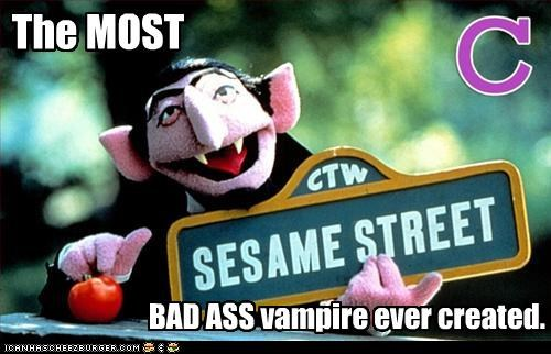 The MOST BAD ASS vampire ever created.