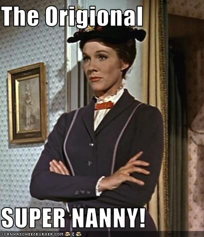 The Origional  SUPER NANNY!