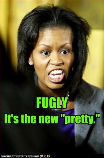 """FUGLY It's the new """"pretty."""""""