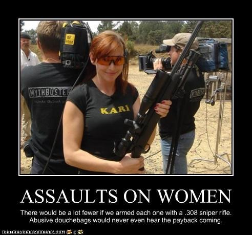 ASSAULTS ON WOMEN There would be a lot fewer if we armed each one with a .308 sniper rifle. Abusive douchebags would never even hear the payback coming.