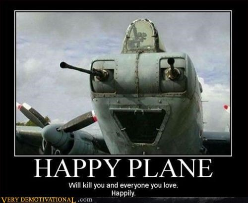 happy plane smile Terrifying wtf