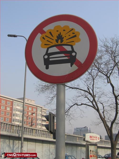 No Car Bombing A street sign in Beijing