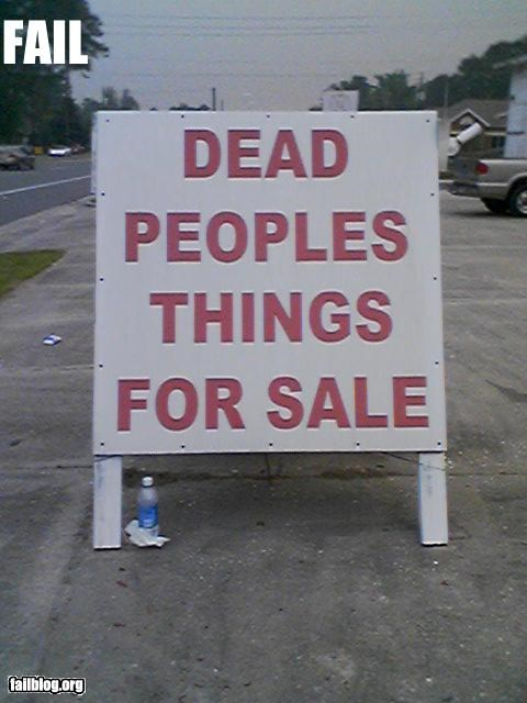antiques,dead,for sale,g rated,people,signs