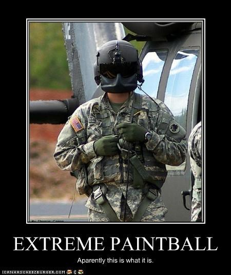 EXTREME PAINTBALL Aparently this is what it is.