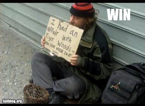 affair begging cheating g rated homeless signs Tiger Woods win - 2936307712