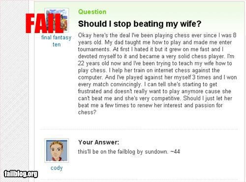 beating,chess,games,g rated,Hall of Fame,stop,wife,wording,yahoo answers