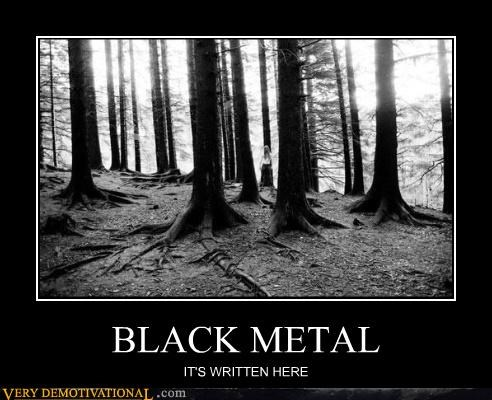 BLACK METAL IT'S WRITTEN HERE
